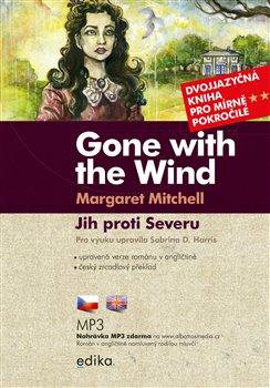 Jih proti Severu B1/B2. Gone with the Wind - Margaret Mitchellová, Sabrina D. Harris