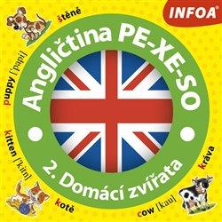 Angličtina PE-XE-SO - 2. Domácí zvířata