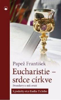 Obálka titulu Eucharistie - srdce církve