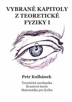 Obálka titulu Vybrané kapitoly z teoretické fyziky I