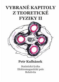 Obálka titulu Vybrané kapitoly z teoretické fyziky II.