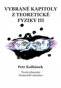 Obálka titulu Vybrané kapitoly z teoretické fyziky III.