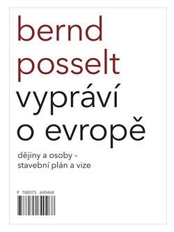 Obálka titulu Bernd Posselt vypráví o Evropě