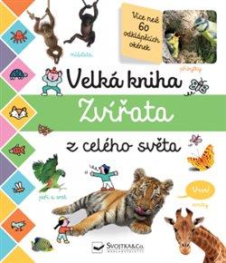 Obálka titulu Velká kniha - Zvířata z celého světa