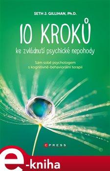 Obálka titulu 10 kroků ke zvládnutí psychické nepohody