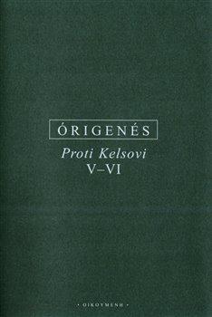 Obálka titulu Proti Kelsovi V-VI