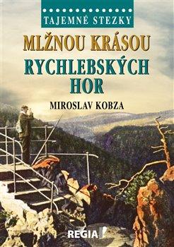 Obálka titulu Tajemné stezky - Mlžnou krásou Rychlebských hor