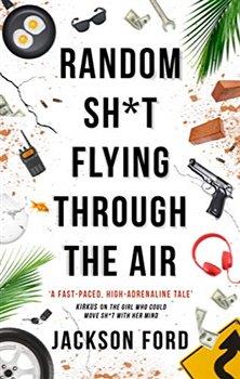 Obálka titulu Random Sh*t Flying Through The Air