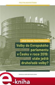 Obálka titulu Volby do Evropského parlamentu v Česku v roce 2019: stále ještě druhořadé volby?