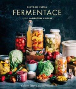 Obálka titulu Průvodce světem fermentace podle Farmhouse Culture