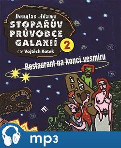 Obálka titulu Stopařův průvodce Galaxií 2. - Restaurant na konci vesmíru