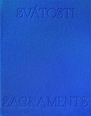 SVÁTOSTI / SACRAMENTS