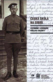 Obálka titulu Česká škola na Sibiři