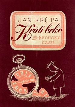 Obálka titulu Krůtí brko - Kousky času