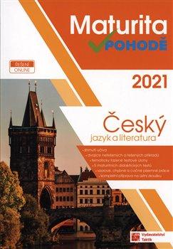 Obálka titulu Maturita v pohodě - Český jazyk a literatura