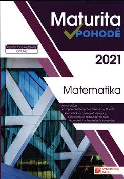 Obálka titulu Maturita v pohodě - Matematika