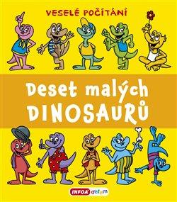 Deset malých dinosaurů
