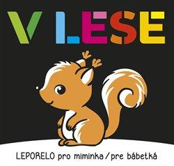 Obálka titulu Leporelo pro miminka / pre bábetká - V lese