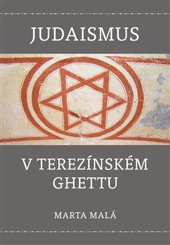 Obálka titulu Judaismus v terezínském ghettu