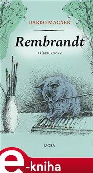 Obálka titulu Rembrandt – Příběh kočky