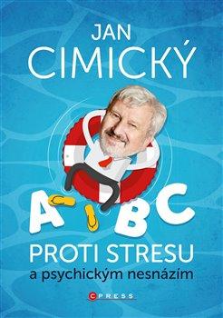 Obálka titulu ABC proti stresu a psychickým nesnázím