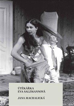 Obálka titulu Útěkářka Eva Salzmannová