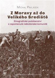 Z Moravy až do Velikého Srediště