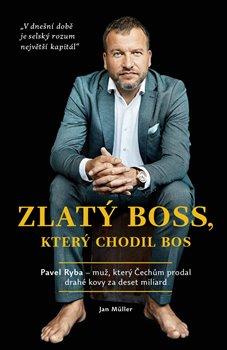 Obálka titulu Zlatý boss, který chodil bos