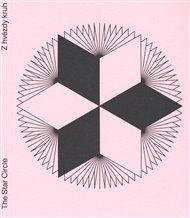 Z hvězdy kruh / The Star Circle + Památníček