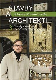 Stavby a architekti pohledem Zdeňka Lukeše 3