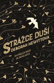 Debutový román Deborah Hewittové Strážce duší je strhující městskou fantasy o nám neznámém Londýně, kouzelném světě skrytém za dobře známým uspěchaným moderním městem.