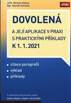 Obálka titulu Dovolená a její aplikace v praxi s praktickými příklady k 1. 1. 2021