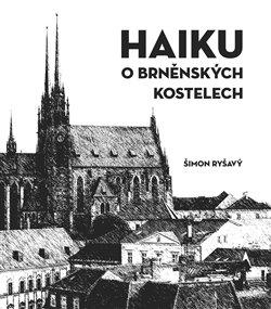 Obálka titulu HAIKU o brněnských kostelech