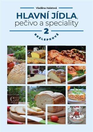 Hlavní jídla, pečivo a speciality 2 - bezlepkově