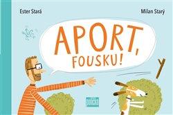 Obálka titulu Aport, Fousku!
