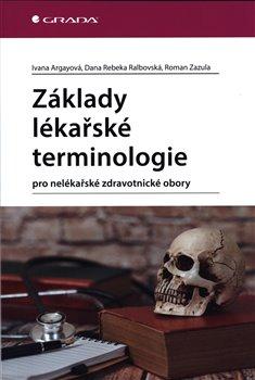 Obálka titulu Základy lékařské terminologie