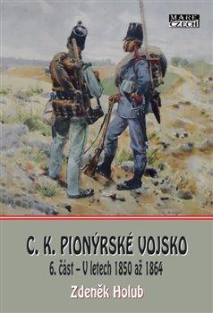 Obálka titulu C.K. Pionýrské vojsko - 6. část