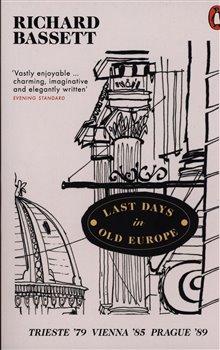 Obálka titulu Last Days in Old Europe