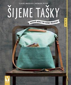 Obálka titulu Šijeme tašky – oblíbené modely pro každou příležitost
