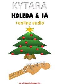 Kytara, koleda & já (+online audio)