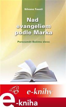 Obálka titulu Nad evangeliem podle Marka