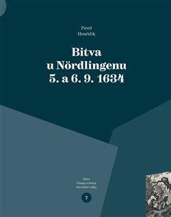 Obálka titulu Bitva u Nördlingenu 5. a 6. 9. 1634