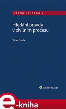 Obálka titulu Hledání pravdy v civilním procesu