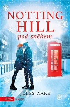 Obálka titulu Notting Hill pod sněhem