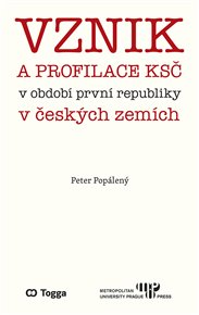 Vznik a profilace KSČ v období první republiky v českých zemích
