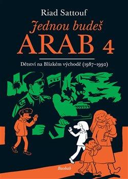Obálka titulu Jednou budeš Arab 4