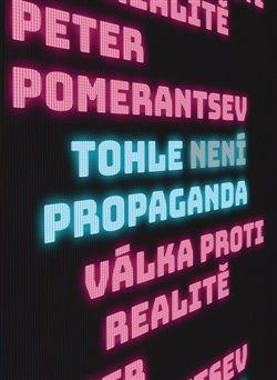 Obálka titulu Tohle není propaganda