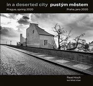 Pustým městem / In a Deserted City