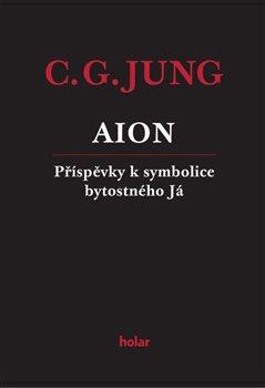 Obálka titulu AION - Příspěvky k symbolice bytostného Já