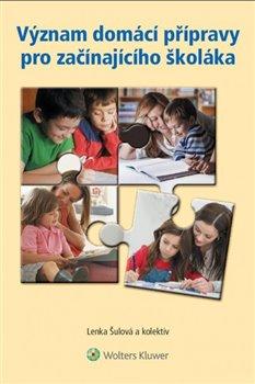 Obálka titulu Význam domácí přípravy pro začínajícího školáka